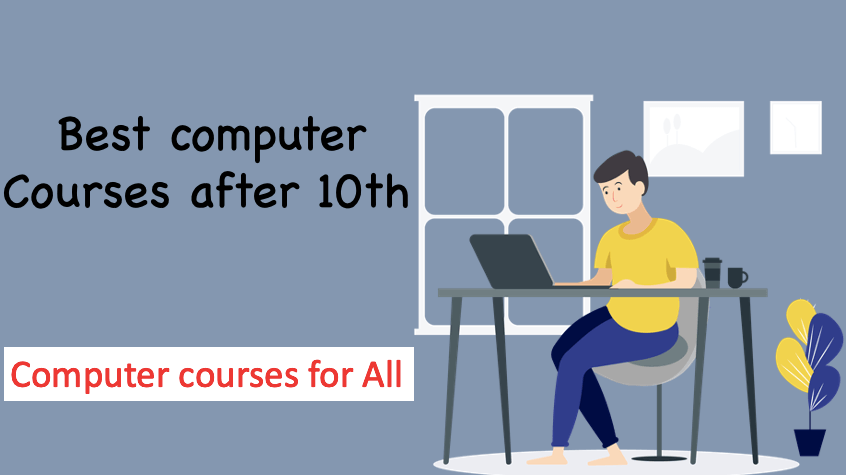 Best computer courses after 10th